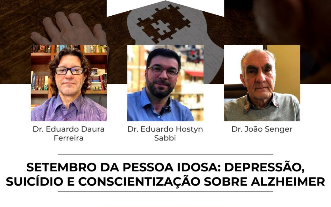 Ciclo de palestras AMRIGS – Setembro da pessoa idosa: depressão, suicídio e conscientização sobre Alzheimer
